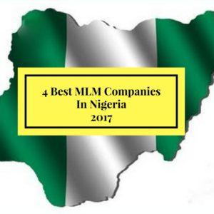 The 4 Best MLM Companies In Nigeria 2017
