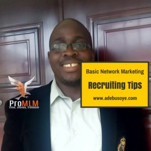 Basic Network Marketing Recruiting Tips | Working 2020