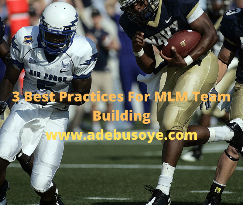 3 Best Practices For MLM Team Building