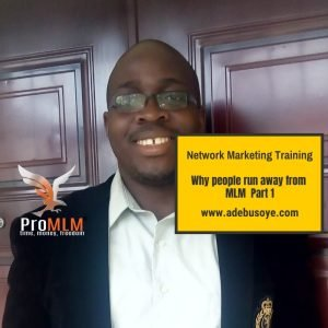 network marketing training- why people run away from MLM part 1