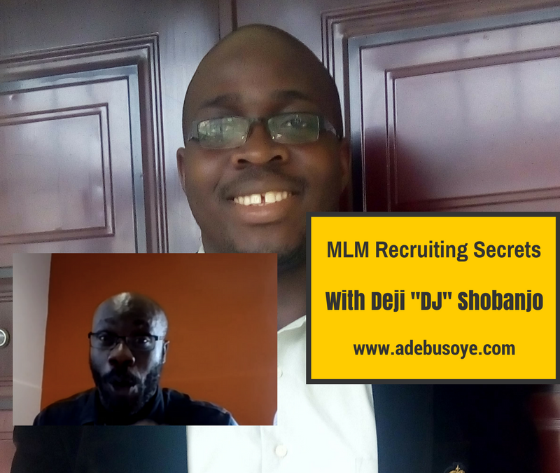 "MLM Recruiting Secrets With Deji ""DJ"" Shobanjo and Discovery Call Magic"